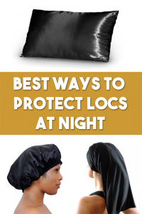 Best Products to Protect Locs At Night