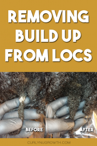 REMOVING BUILD UP FROM LOCS